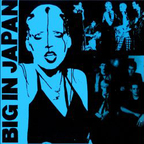 Big In Japan (UK) - From Y To Z And Never Again