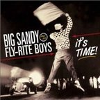 Big Sandy And His Fly-Rite Boys - It's Time!