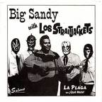 Big Sandy With Los Straitjackets - La Plaga