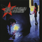 Big Shrimp - s/t