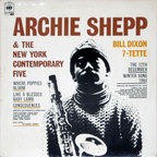 Bill Dixon 7-Tette - Archie Shepp & The New York Contemporary Five