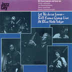 Bill Evans Group - Let The Juice Loose - Bill Evans Group Live At Blue Note Tokyo