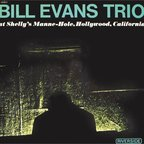 Bill Evans Trio - At Shelly's Manne-Hole, Hollywood, California