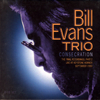 Bill Evans Trio - Consecration · The Final Recordings, Part 2 · Live At Keystone Korner September 1980