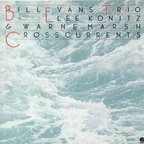 Bill Evans Trio - Crosscurrents