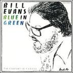 Bill Evans (US 1) - Blue In Green