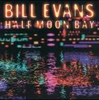 Bill Evans (US 1) - Half Moon Bay