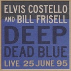 Bill Frisell - Deep Dead Blue · Live 25 June 95
