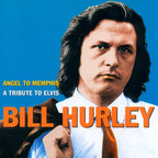 Bill Hurley - Angel To Memphis · A Tribute To Elvis