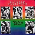 Billy Bang Quintet - Rainbow Gladiator