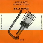 Billy Bragg - Life's A Riot With Spy Vs Spy