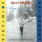 Billy Bragg - Victim Of Geography