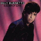 Billy Burnette - Soldier Of Love