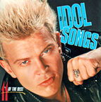 Billy Idol - Idol Songs · 11 Of The Best