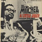 Billy Mitchell Quintet - A Little Juicy