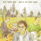 Billy Talbot Band - Alive In The Spirit World
