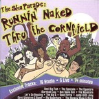 Bim Skala Bim - The Ska Parade: Runnin' Naked Thru The Cornfield
