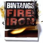 Bintangs - Fire And Iron