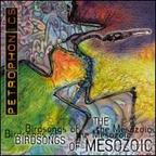 Birdsongs Of The Mesozoic - Petrophonics