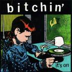 Bitchin' - It's On