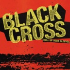 Black Cross - Roll Up Your Sleeves