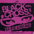 Black Cross - Screaming