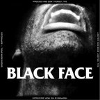 Black Face - I Want To Kill You