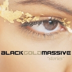 Black Gold Massive - Stories