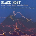 Black Host - Life In The Sugar Candle Mines