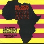 Black Randy And His Elite Metrosquad - Idi Amin