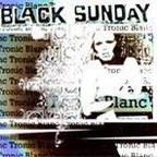 Black Sunday - Tronic Blanc