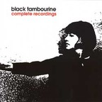 Black Tambourine - Complete Recordings