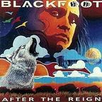 Blackfoot (US) - After The Reign