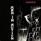 Blackouts - Men In Motion