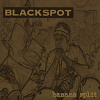 Blackspot - Banana Split