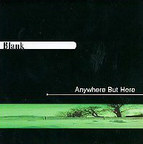 Blank - Anywhere But Here