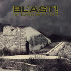 Bl'ast! - The Expression Of Power