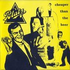 Blatz - Cheaper Than The Beer