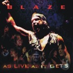 Blaze (UK) - As Live As It Gets