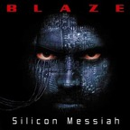 Blaze (UK) - Silicon Messiah