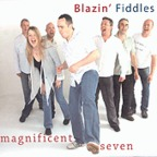 Blazin' Fiddles - Magnificent Seven