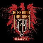 Bleeding Through - Declaration