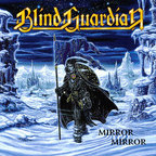 Blind Guardian - Mirror Mirror