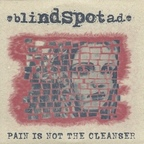 Blindspot A.D. - Pain Is Not The Cleanser