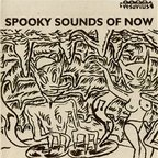 Blips - Spooky Sounds Of Now