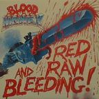 Blood Money - Red Raw And Bleeding!