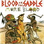 Blood On The Saddle - More Blood