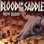 Blood On The Saddle - New Blood