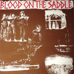 Blood On The Saddle - s/t
