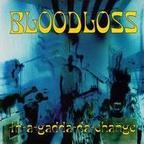Bloodloss - In-A-Gadda-Da-Change